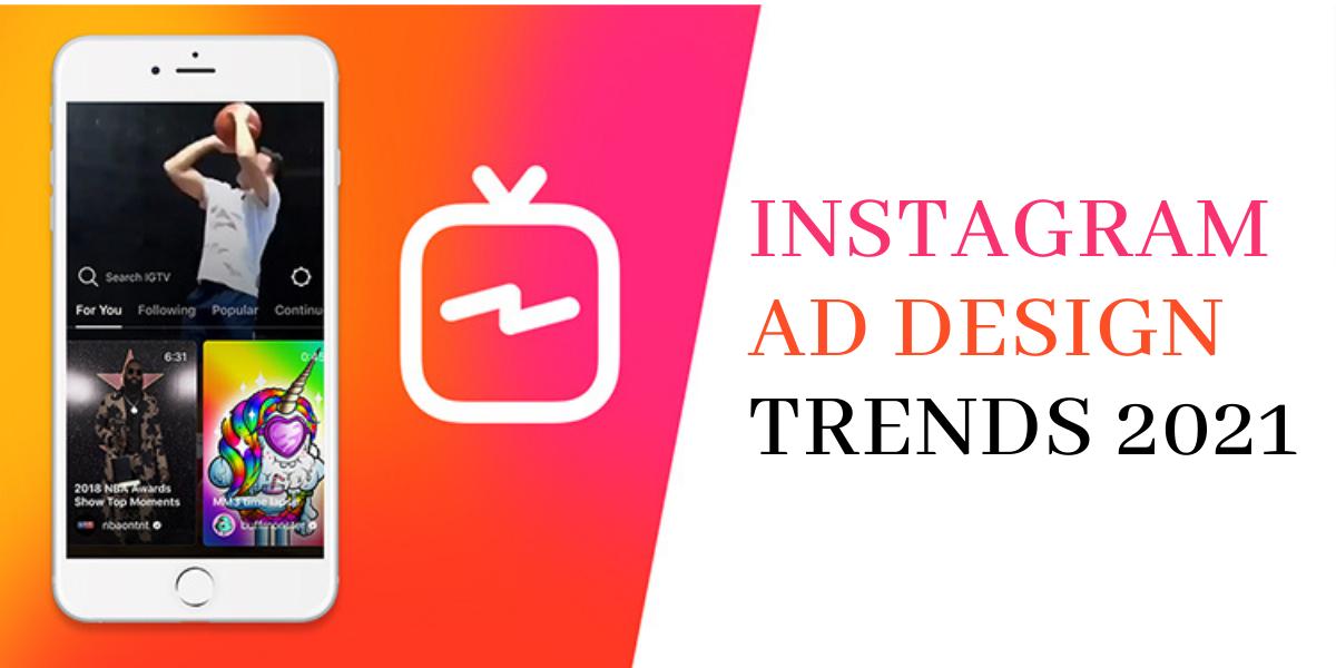 Instagram Ad Design Trends